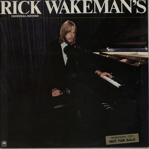 Rick Wakeman Criminal Record Rick Wakeman Criminal Record Promo Stickered Uk Vinyl Lp Record Amlk64660 Criminal