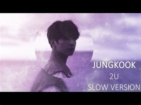 2u cover by jk of bts by bts free listening on soundcloud bts jungkook 정국 2u cover slow version youtube
