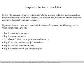Cover Letter For A Volunteer Position by Hospital Volunteer Cover Letter