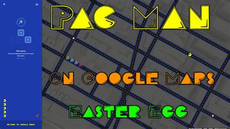 pacman easter egg easter eggs play pac on maps april 1 2015