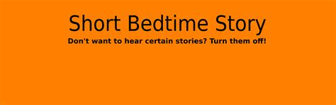 short bed time story welcome to the short bedtime story website bedtime website