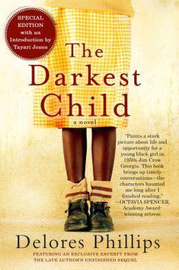 the darkest child books the darkest child a novel