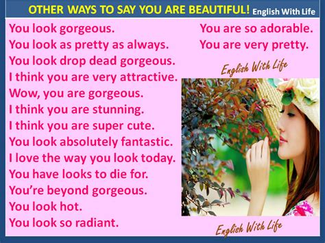 Ways To Look As As Your Gorgeous Friend by Other Ways To Say You Are Beautiful Materials For