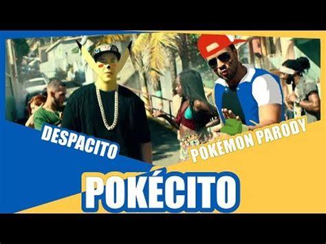 despacito english parody music pok 233 cito despacito pok 233 mon parody desu daily