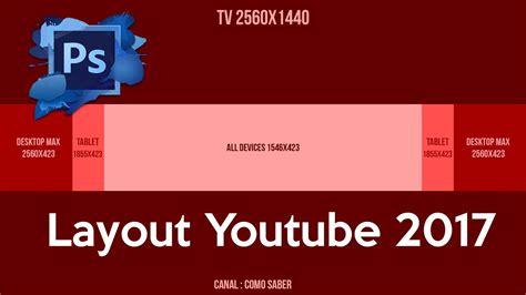 layout youtube download layout youtube 2017 download youtube