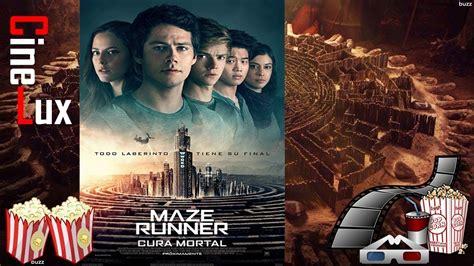 maze runner youtube film completo maze runner 3 la cura mortal audio latino descargalo