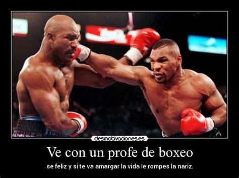 imagenes motivacionales de boxeo ve con un profe de boxeo desmotivaciones