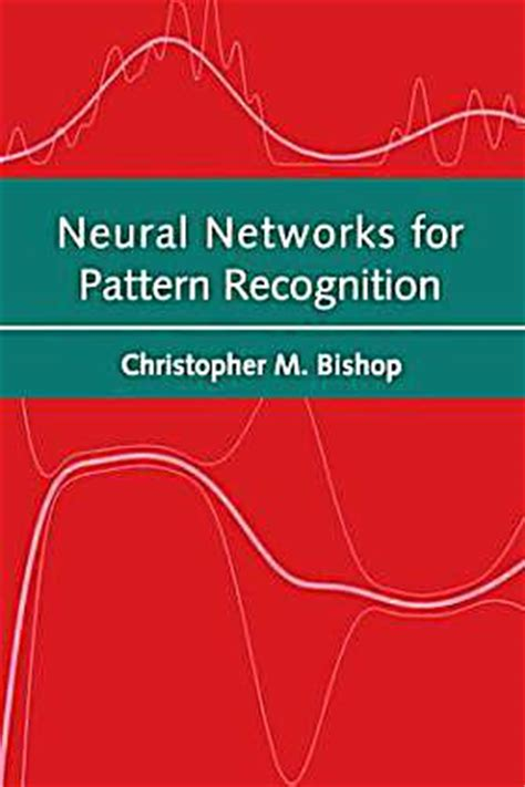 pattern recognition book bishop neural networks for pattern recognition buch portofrei