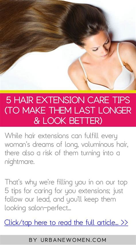 how to make hair extensions look real 5 hair extension care tips to make them last longer