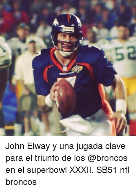 Memes De Los Broncos - 5a john elway y una jugada clave para el triunfo de los en