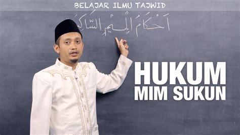 Al Quran Al Hafidz ilmu tajwid 12 hukum mim sukun ustadz ulin nuha al hafidz yufid tv