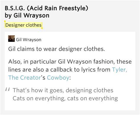 s day freestyle lyrics designer clothes b s i g acid freestyle lyrics