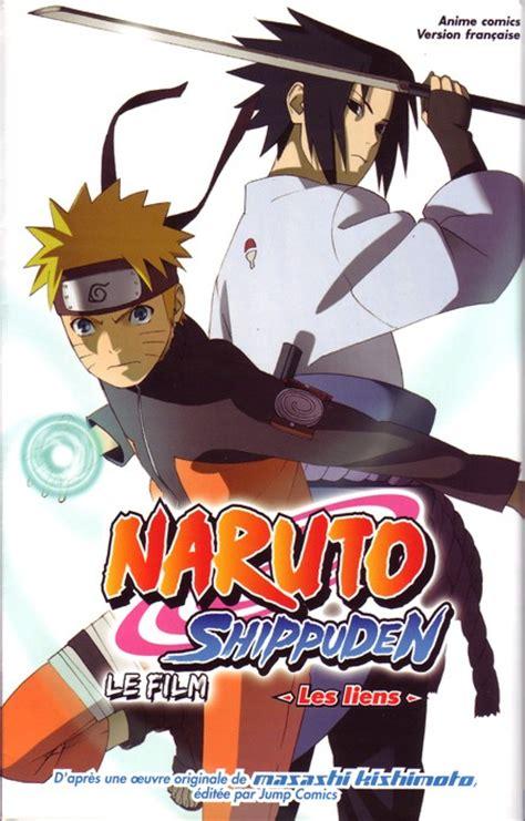 film anime naruto shippuden naruto shippuden le film 2 les liens