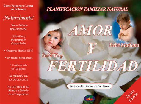 libro fertilidad natural amor y fertilidad cuarta edici 243 n descargable family