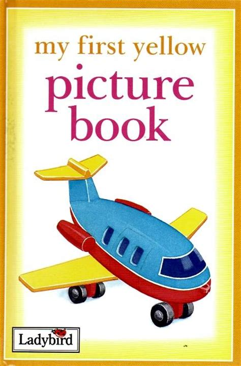 my picture book my yellow picture book ladybird book for toddlers
