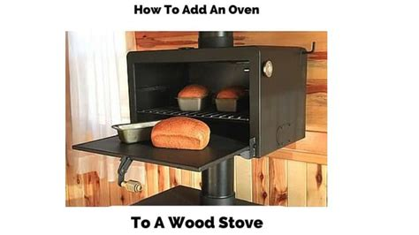 oven for warm without chimney bakers salute oven thehomesteadingboards an add on oven and heat reclaimer for your wood