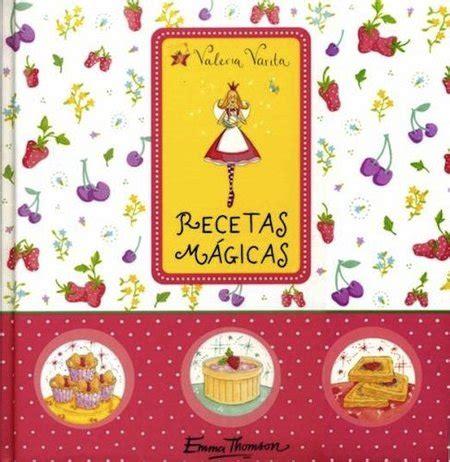libro cocina divertida para nios libro de cocina para ni 241 os quot recetas m 225 gicas de valeria varita quot