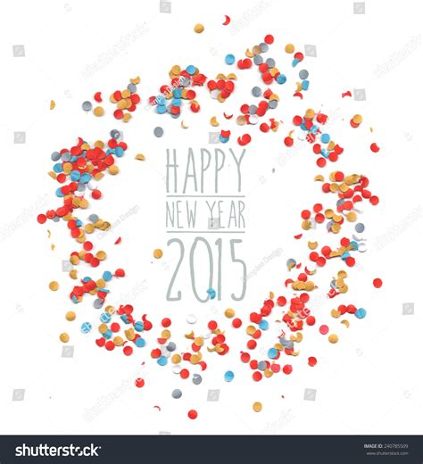 2015 new year greeting card template happy new year celebration 2015 with colorful confetti