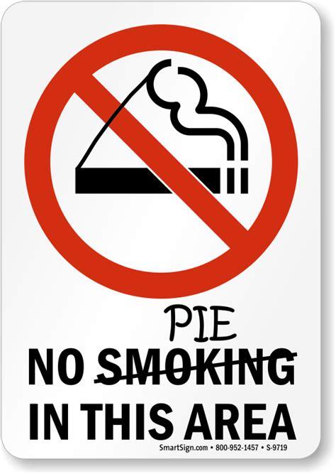 No Smoking Sign Pie | funny no smoking signs humorous no smoking signs