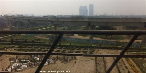 Noida Diary Infragrowth On A High Yet Law And Order A Metro Botanical Garden
