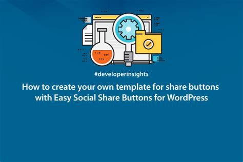 how to create your own template for share buttons with