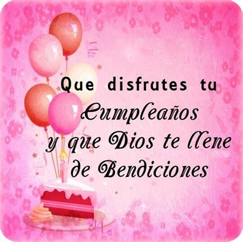 imagenes feliz cumpleaños amiga hermosa mensajes cristianos de feliz cumplea 241 os para compartir