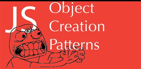 javascript pattern factory javascript object creation patterns tutorial factory