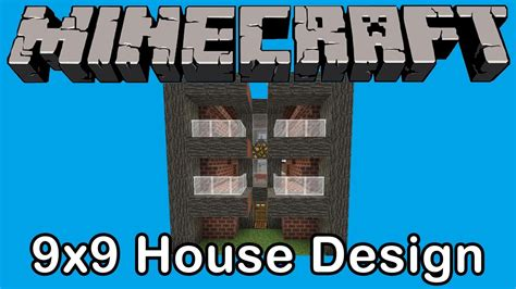 minecraft home design youtube minecraft 9x9 house design youtube
