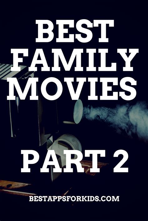 recommended family film best family movies part 2 app reviews bestappsforkids com