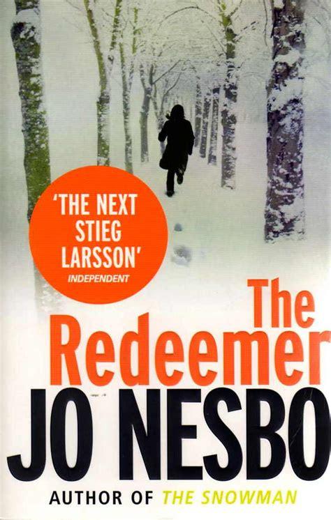 wynnes world of books the redeemer by jo nesbo