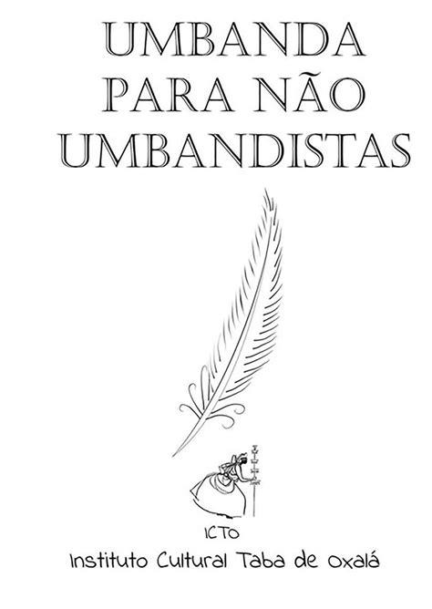 Umbanda Para Não Umbandistas, de Ian Morais Instituto