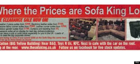 Sofa King Low Prices Sofa King Low Slogan Banned As Offensive By Advertising Standards Agency