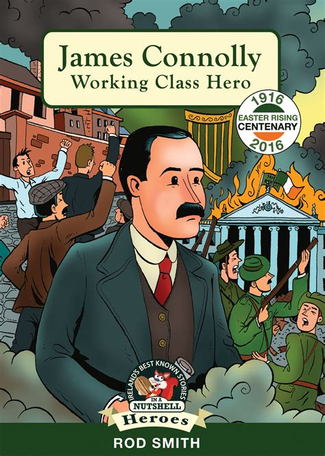 connolly working class 1916 in a nutshell heroes