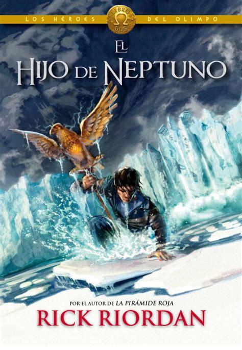 libro el hroe de las libros lectureka rick riordan los h 233 roes del olimpo el hijo de neptuno
