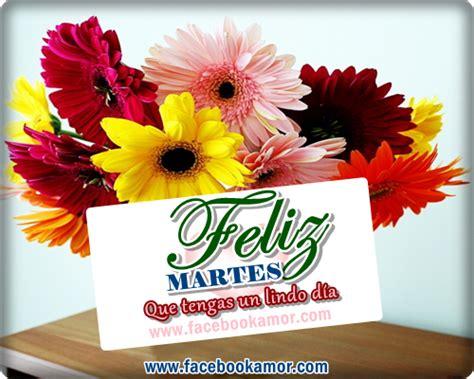 Imagenes Gratis De Feliz Martes Para Facebook | feliz martes para facebook im 225 genes bonitas para