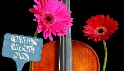 testo canzone fiori rosa fiori di pesco mettete i fiori nelle vostre canzoni i 10 fiori resi