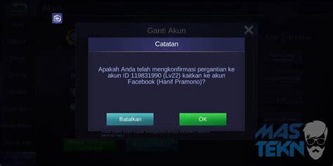 mobile legend fb cara ganti akun mobile legends di android paling aman