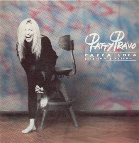 testo pazza idea patty pravo pensiero stupendo lyrics genius lyrics