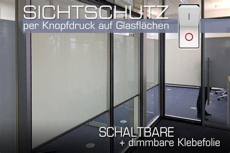 Folie Fenster Sichtschutz Kaufen by Intelligente Folie Hier Kaufen Elektrischer Sichtschutz