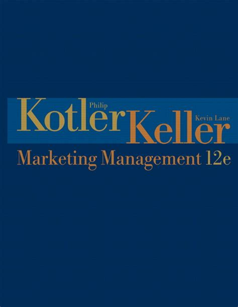 Keller School Of Management Mba by Kotler Keller Marketing Management Pearson
