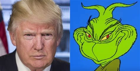 donald trump grinch why donald trump is like the grinch and that s a good