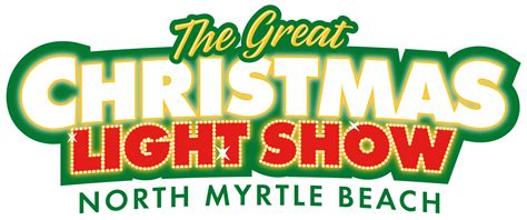 myrtle beach christmas lights the great christmas light show city of north myrtle