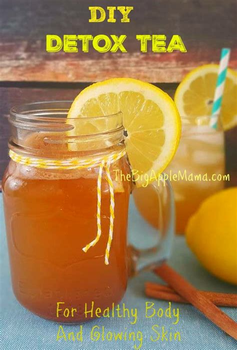 Detox Tea New York by Diy Detox Tea Recipe For Healthy And Glowing Skin