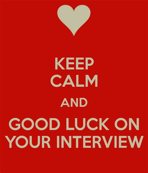 keep calm and good luck on your interview poster beth
