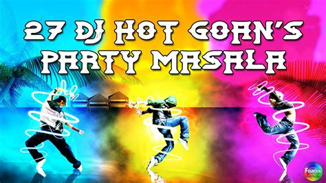 top  goa konkani songs  dj hot goan party masala