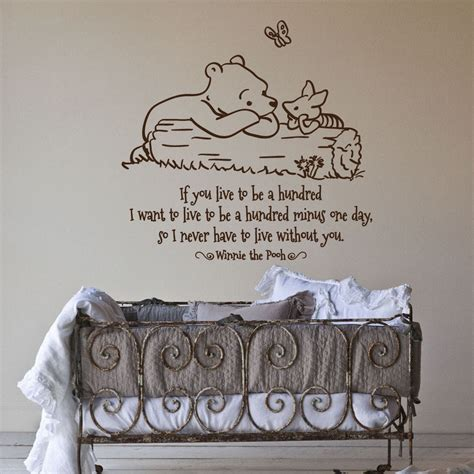 Classic Winnie The Pooh Wall Decals For Nursery Classic Pooh Piglet If You Live To Be A Hundred By Grabersgraphics