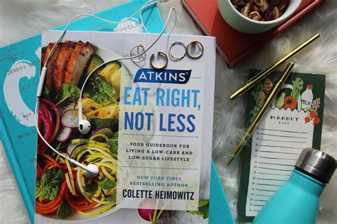 atkins eat right not less your guidebook for living a low carb and low sugar lifestyle books atkins diet tips tricks book review eat right not less