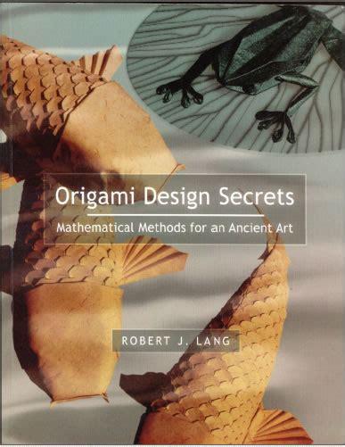 Origami Design Secrets Pdf - 折纸设计的秘密 origami design secrets mathematical models for