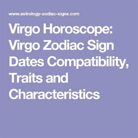 virgo horoscope virgo zodiac sign dates compatibility