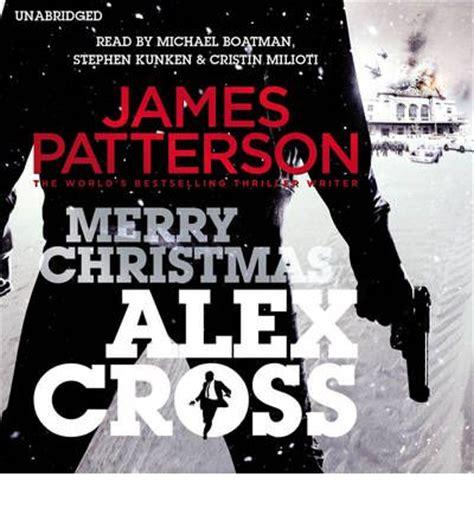 merry christmas alex cross 0099576449 merry christmas alex cross